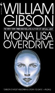 Cover of: Mona Lisa Overdrive | William Gibson (unspecified)