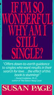 Cover of: If I'm so wonderful, why am I still single?: ten strategies that will change your love life forever
