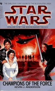 Cover of: Champions of the Force: Volume 3 of the Jedi Academy Trilogy