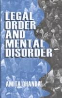 Cover of: Legal order and mental disorder