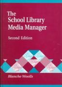 Cover of: The school library media manager