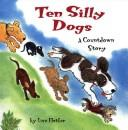 Cover of: Ten Silly Dogs