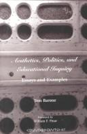 Cover of: Aesthetics, politics, and educational inquiry
