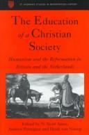 Cover of: The education of a Christian society