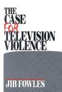 Cover of: The case for television violence