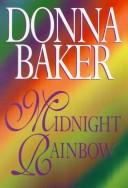 Cover of: Midnight rainbow