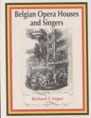 Cover of: Belgian opera houses and singers
