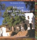 Cover of: Mission of San Luis Obispo de Tolosa