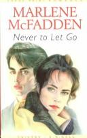 Cover of: Never to let go