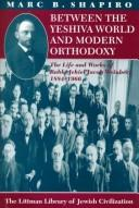 Cover of: Between the yeshiva world and modern orthodoxy