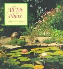 Cover of: All my phlox