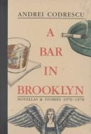 Cover of: A bar in Brooklyn: novellas & stories, 1970-1978