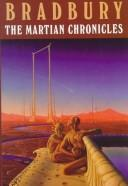 Cover of: The Martian chronicles | Ray Bradbury