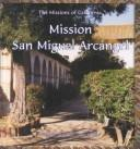 Cover of: Mission San Miguel Arcángel