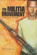 Cover of: The militia movement | Ben Sonder