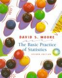 Cover of: The basic practice of statistics | David S. Moore