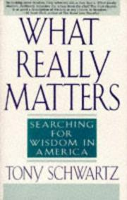 Cover of: What Really Matters: Searching for Wisdom in America