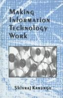 Cover of: Making information technology work