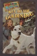 Cover of: Key to the golden dog