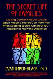 Cover of: The Secret Life of Families: Making Decisions About Secrets