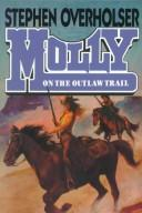 Cover of: Molly On The Outlaw Trail