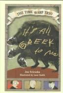 Cover of: It's all Greek to me
