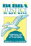 Cover of: Bubba justice in Key West