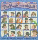 Cover of: The much too loved quilt