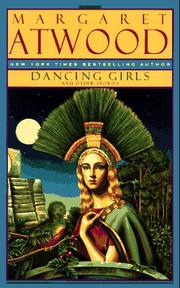 Dancing girls and other stories by Margaret Atwood
