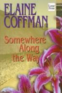 Cover of: Somewhere along the way