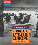 Cover of: Strategic battles in Europe