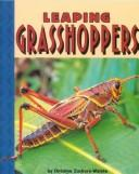 Cover of: Leaping grasshoppers | Christine Zuchora-Walske