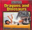 Cover of: Dragons and dinosaurs