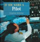 Cover of: If you were a-- pilot