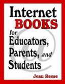 Cover of: Internet books for educators, parents, and students