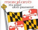 Cover of: Maryland, its past and present
