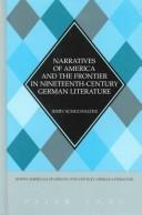 Cover of: Narratives of America and the frontier in nineteenth-century German literature