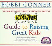 Cover of: The Parent's journal guide to raising great kids