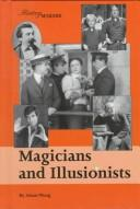 Cover of: Magicians and illusionists