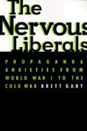 Cover of: The nervous liberals