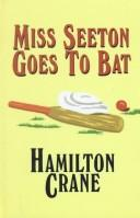 Cover of: Miss Seeton goes to bat