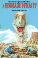 The Sternberg fossil hunters by Katherine L. Rogers