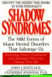 Cover of: Shadow Syndromes | John J. Md Ratey