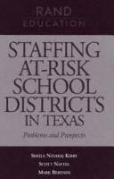 Cover of: Staffing at-risk school districts in Texas