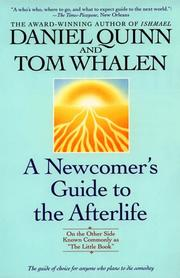 "Cover of: A newcomer's guide to the afterlife : on the other side known commonly as ""The little book"""