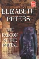 Cover of: The falcon at the portal | Elizabeth Peters