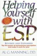 Cover of: Helping yourself with E.S.P