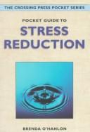 Cover of: Pocket guide to stress reduction