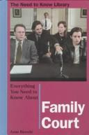 Cover of: Everything you need to know about family court | Anne Bianchi