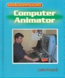 Cover of: Computer animator